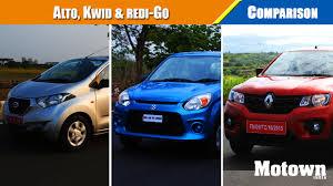 renault datsun alto 800 renault kwid datsun redi go comparison road test