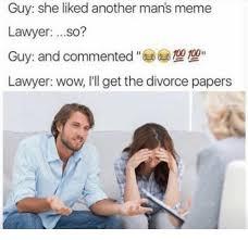Divorce Guy Meme - 25 best memes about meme lawyer meme lawyer memes