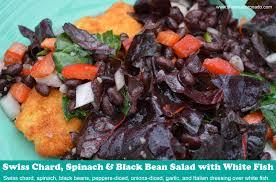 white fish swiss chard spinach and black bean salad recipe
