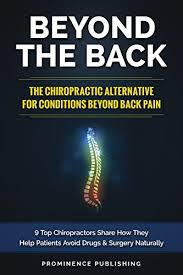 beyond the back the chiropractic alternative for conditions