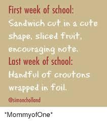 first week of school sandwich cut in a cute shape sliced fruit