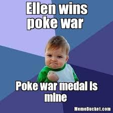 Ellen Meme - ellen wins poke war create your own meme