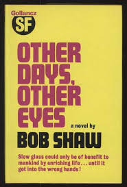 the light of other days other days other eyes bob shaw first edition