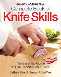 the zwilling j a henckels complete book of knife skills the
