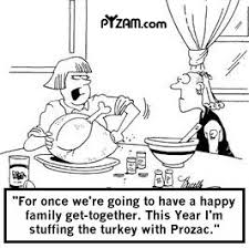 thanksgiving humor turkey joke family dinner prozac