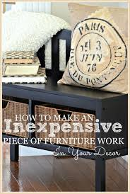 how to make an inexpensive piece of furniture work in your decor