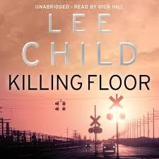 killing floor u201d jack reacher 1 by lee child u2013 ingenious plot and