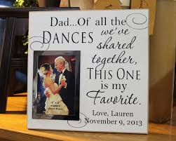 Christmas Gift Dad - dad of all the dances we u0027ve shared wedding frame black