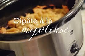 cuisine à la mijoteuse cipâte de gemma cipâte simple traditionnel à la mijoteuse ou au