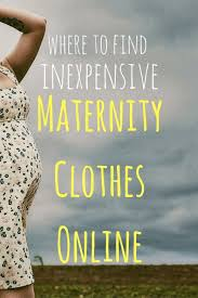 affordable maternity clothes 12 places to buy and affordable maternity clothes online