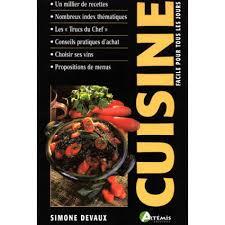 livre de cuisine pour tous les jours cuisine facile pour tous les jours livre cuisine cultura