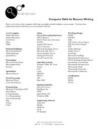 what to put on a resume for skills and abilities exles on resumes computer skills list for resume musiccityspiritsandcocktail com