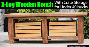 x leg wooden bench with crate storage for under 40 bucks