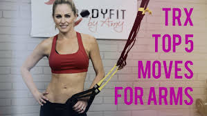 top 5 trx exercises for arms helps you tone arms and supercharge