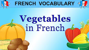 learn french words food vocabulary vegetables youtube