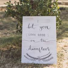 wedding sayings for signs personalised wedding signs painted the wedding of my dreams