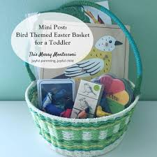 easter basket for mini post bird themed easter basket for a toddler this merry
