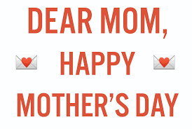 happy mother u0027s day a thank you letter to my mom