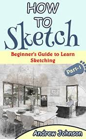 how to sketch beginner u0027s guide to learn sketching part 1 by