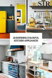 colorful kitchen appliances 28 inspiring colorful kitchen appliances digsdigs