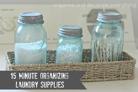 Organize Day 31 Days Of 15 Minute Organizing Day 8 Laundry Supplies