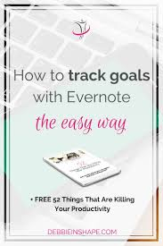 how to track goals with evernote the easy way debbie rodrigues