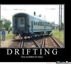 Train Meme - fast and furious train drift by dimitrisgr meme center
