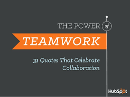 31 quotes to celebrate teamwork and collaboration