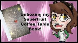 unboxing my superfruit coffee table book youtube