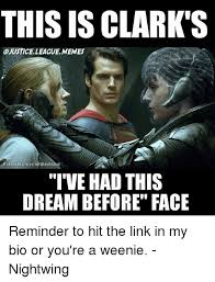 Justice League Meme - this is clark ojustice league memes filmmreviewonline i ve hadthis