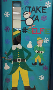 Christmas Door Decorating For Classrooms Christmas Door Ideas Selfie Buddy The Elf Education A