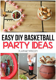 basketball party ideas four easy diy basketball party ideas including a diy tabletop