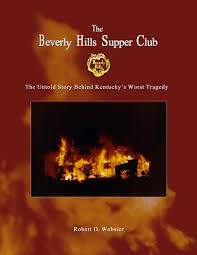 Beverly Hills Supper Club Floor Plan The Beverly Hills Supper Club The Untold Story Behind Kentucky U0027s