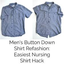 nursing shirt easy nursing hack mens button shirt refashion diy maternity
