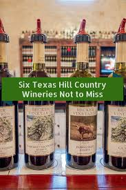best 25 texas wineries ideas on pinterest wine tours near me