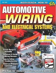 automotive wiring and electrical systems workbench series tony