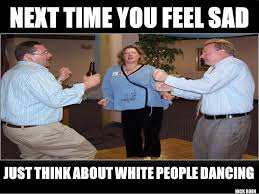 Funny Dance Meme - white people dancing white people dancing lol white people
