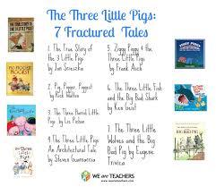 fractured fairy tales pigs weareteachers