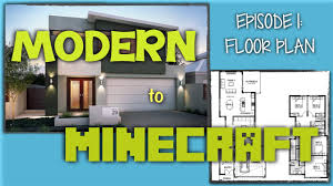 modern to minecraft episode 1 the floor plan superstephgames