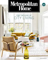 home design and decor magazine metropolitan home is headed back to newsstands adweek