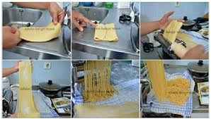 membuat mie sendiri tanpa mesin cara membuat mie sendiri tanpa pengawet higienis dan lebih sehat