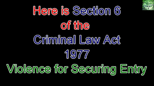 sections in law uk legislation criminal law act 1977 sections 6 and 12