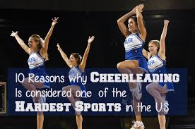 10 reasons why cheerleading is considered one of the hardest