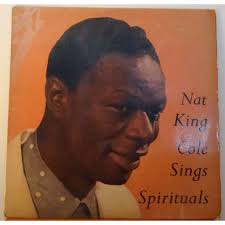 nat king cole sings spirituals by nat king cole lp with agiron