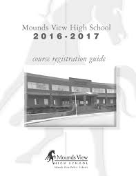 2016 2017 mvhs registration guide by mounds view public schools