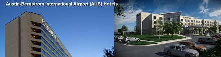 hotels near austin bergstrom international airport aus tx