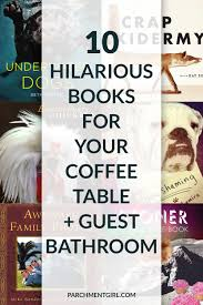 10 hilarious books for your coffee table parchment