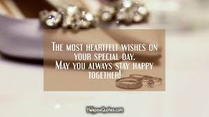 newly married quotes the most heartfelt wishes on your special day may you always stay
