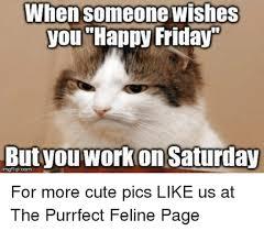 Funny Saturday Memes - funny saturday memes 28 images saturday memes images funny