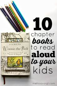 thanksgiving read aloud books 10 chapter books to read aloud to your kids reading aloud books